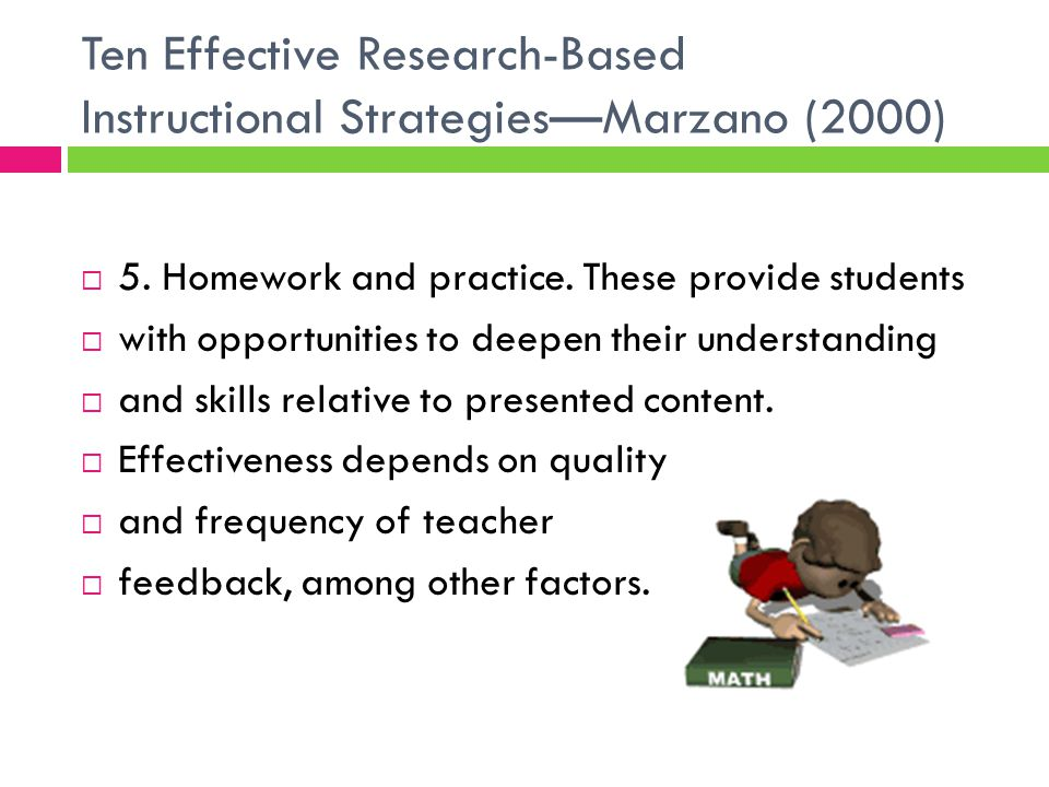 Ten Effective Research-Based Instructional Strategies—Marzano (2000)  5.