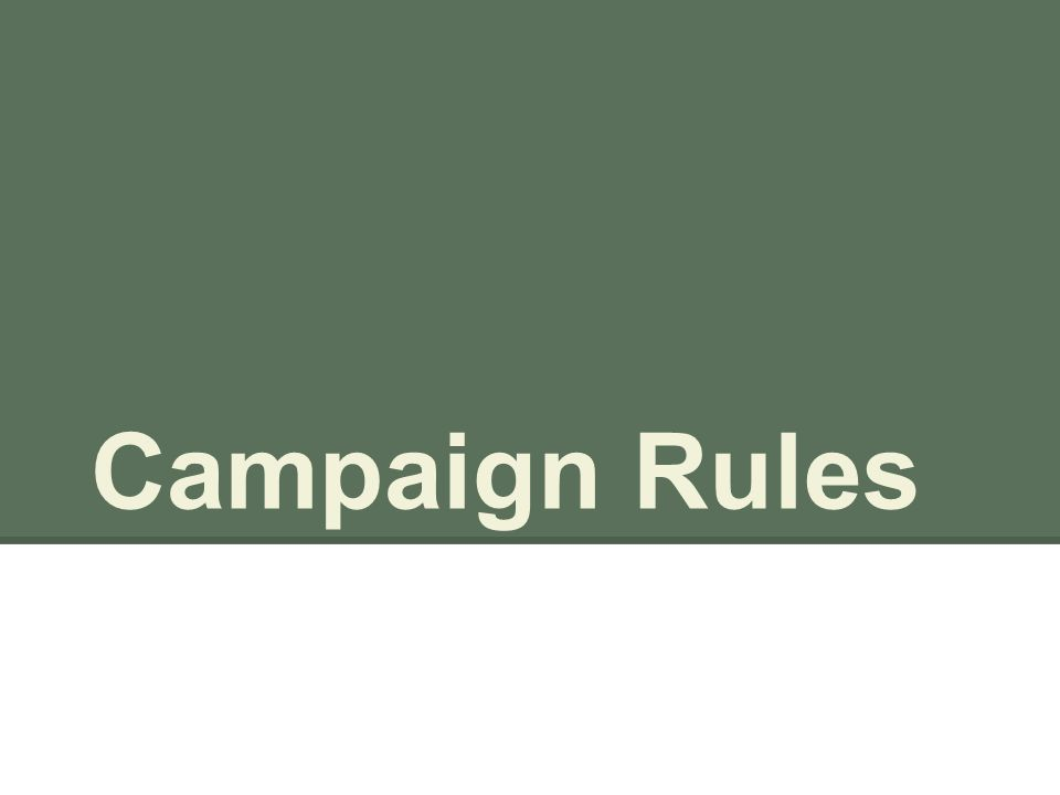 Campaign Rules