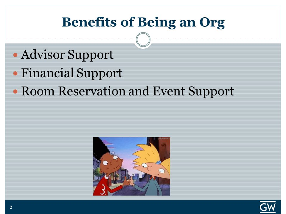 11 Benefits of Being an Org Advisor Support Financial Support Room Reservation and Event Support