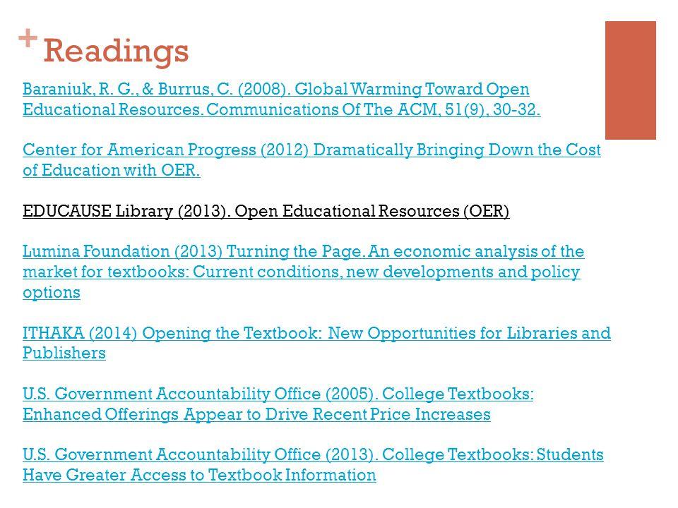 + Baraniuk, R. G., & Burrus, C. (2008). Global Warming Toward Open Educational Resources.