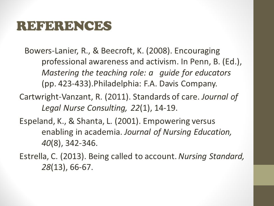 REFERENCES Bowers-Lanier, R., & Beecroft, K. (2008).