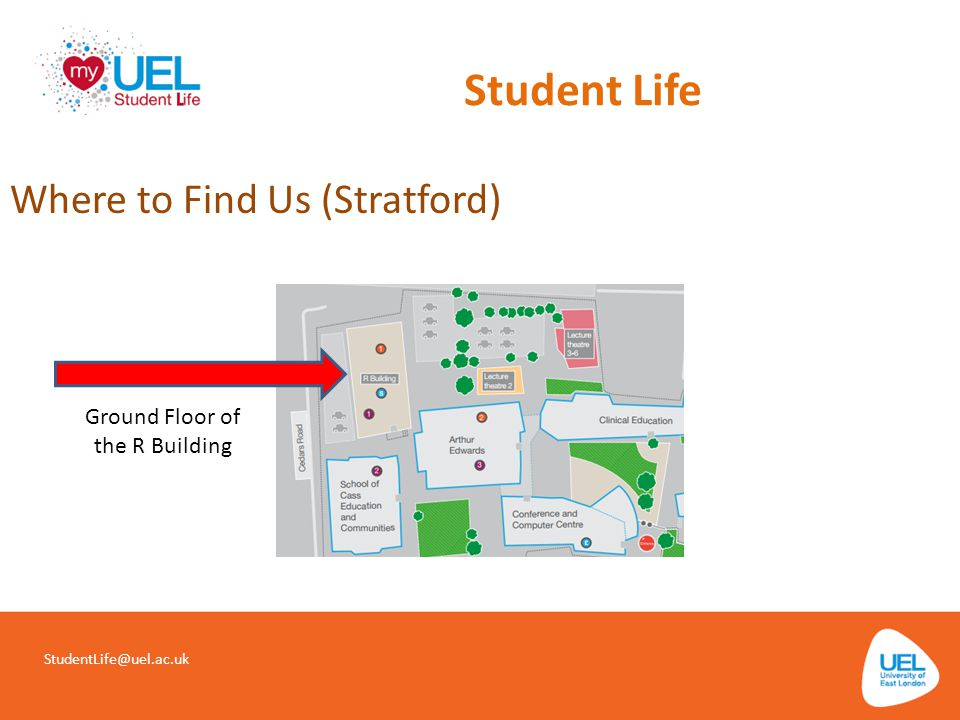 Student Life SLHD@uel.ac.uk Where to Find Us (Docklands) 4th Floor of the Docklands Library
