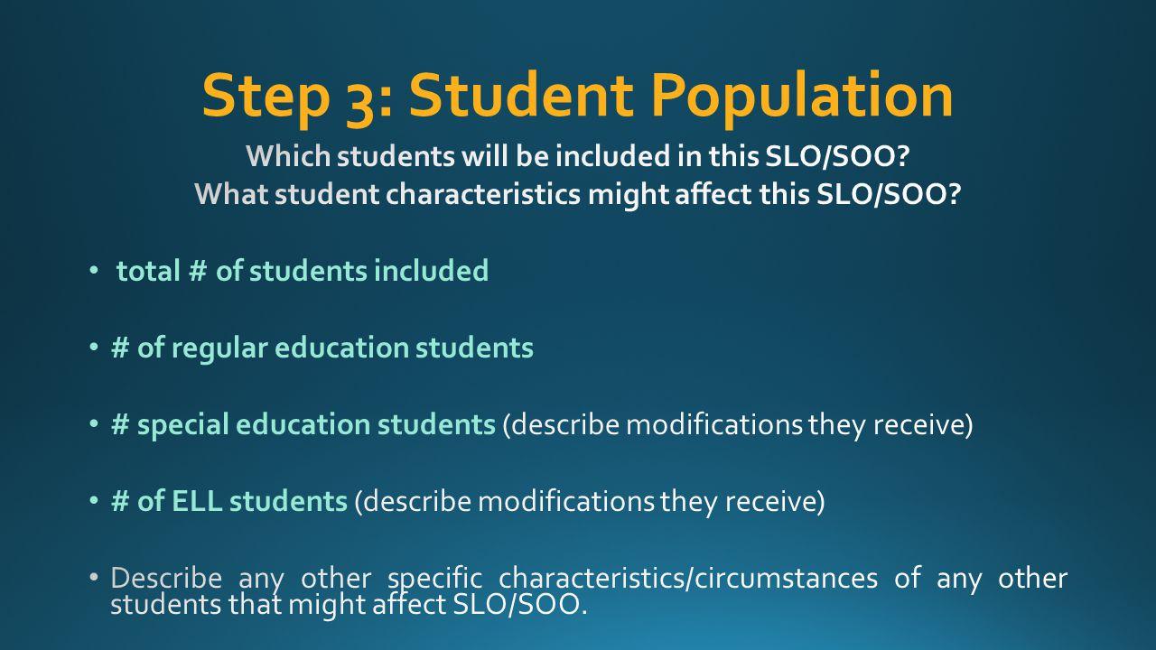 Step 3: Student Population