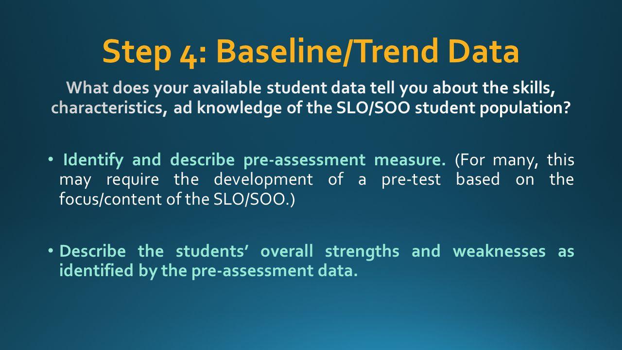 Step 4: Baseline/Trend Data