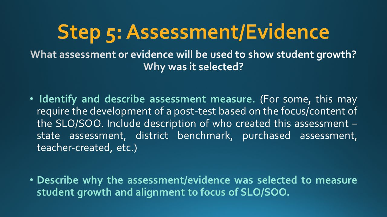 Step 5: Assessment/Evidence