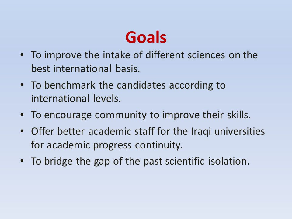 Recruitment & Retention Iraqi students lack capability to approach international universities because of their long scientific isolation.