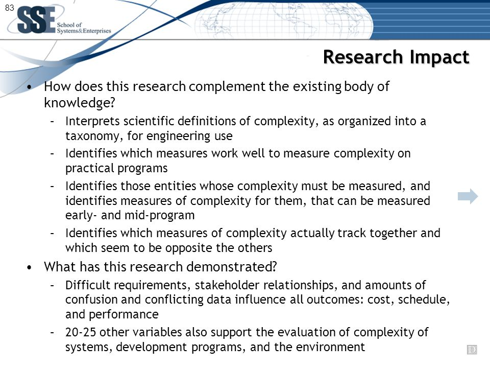 Research Impact How does this research complement the existing body of knowledge.