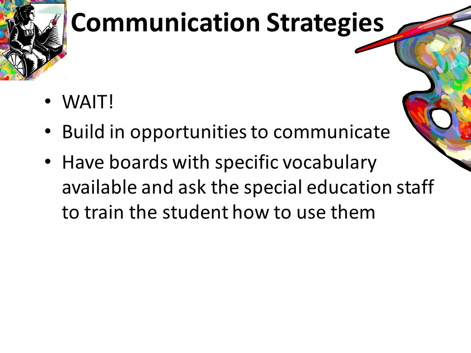 Strategies for Students with Communication Impairments