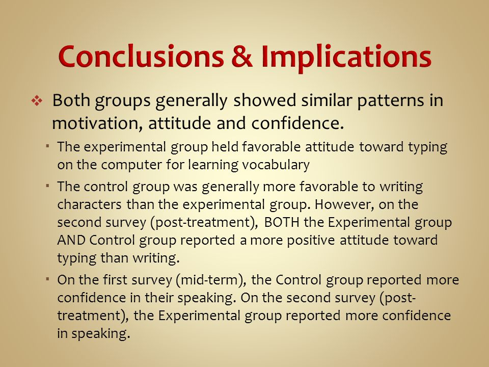  Both groups generally showed similar patterns in motivation, attitude and confidence.