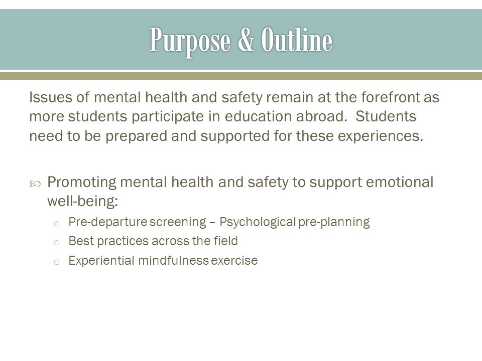 Issues of mental health and safety remain at the forefront as more students participate in education abroad.