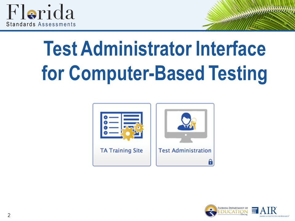 Test Administrator Interface for Computer-Based Testing 2