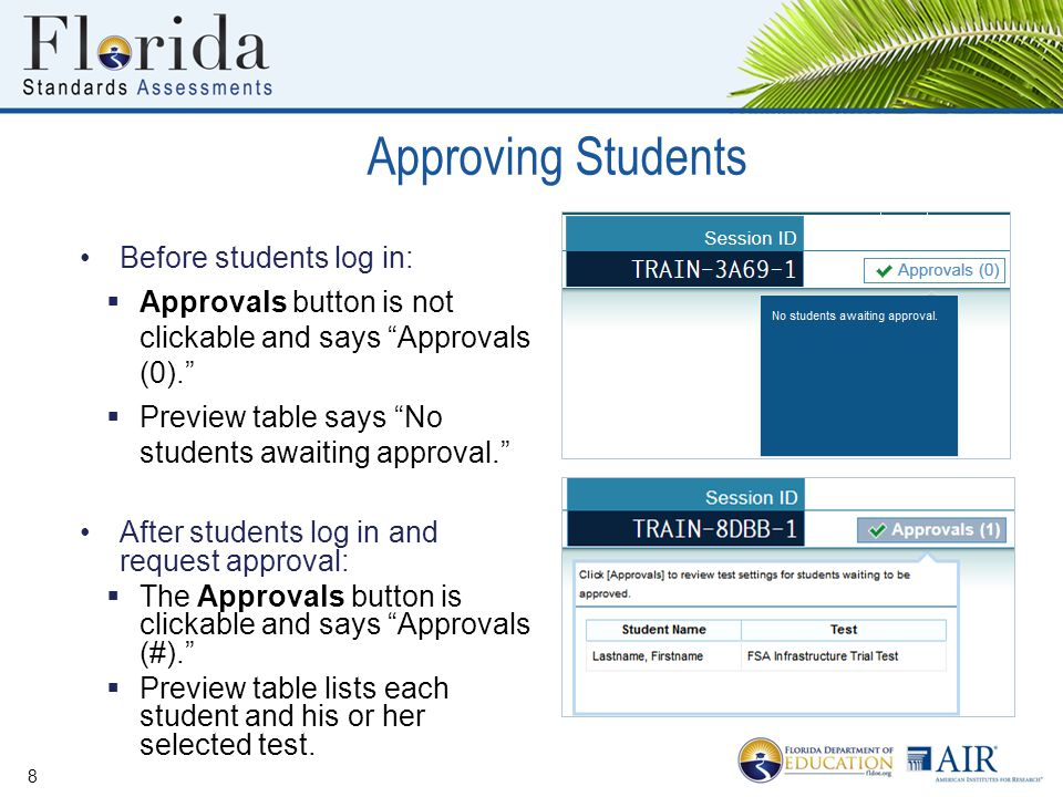 "Before students log in:  Approvals button is not clickable and says ""Approvals (0).""  Preview table says ""No students awaiting approval."" After stud"