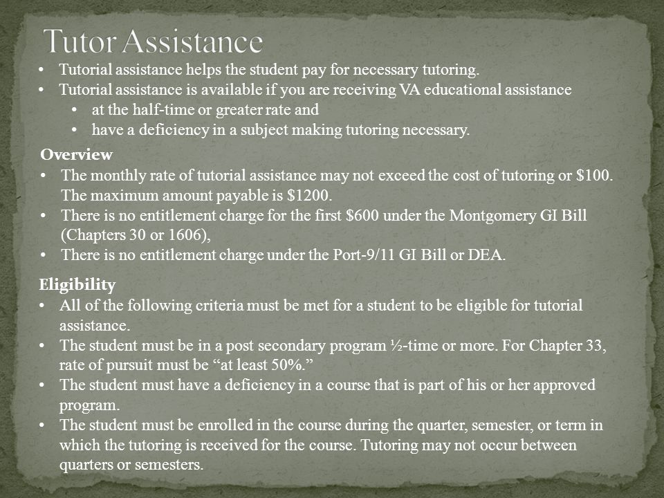 Tutorial assistance helps the student pay for necessary tutoring.