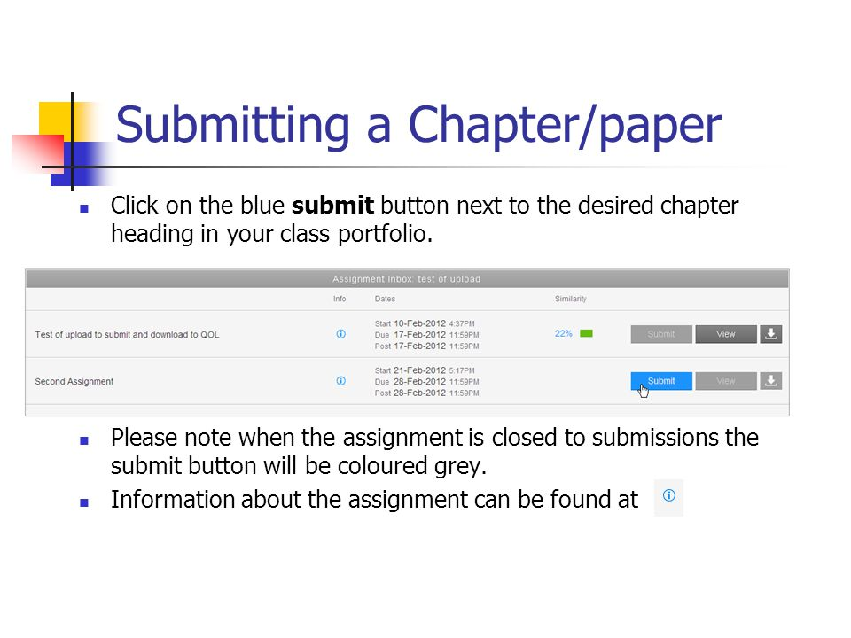 Submitting a Chapter/paper Click on the blue submit button next to the desired chapter heading in your class portfolio.