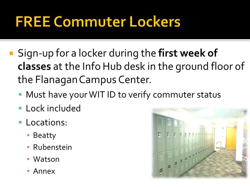 www.wit.edu/student-life/commuters Email: commuter@wit.edu