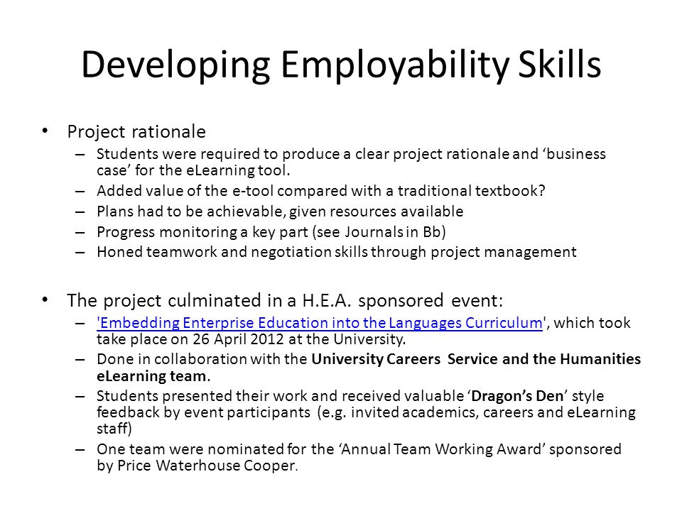 Developing Employability Skills Project rationale – Students were required to produce a clear project rationale and 'business case' for the eLearning