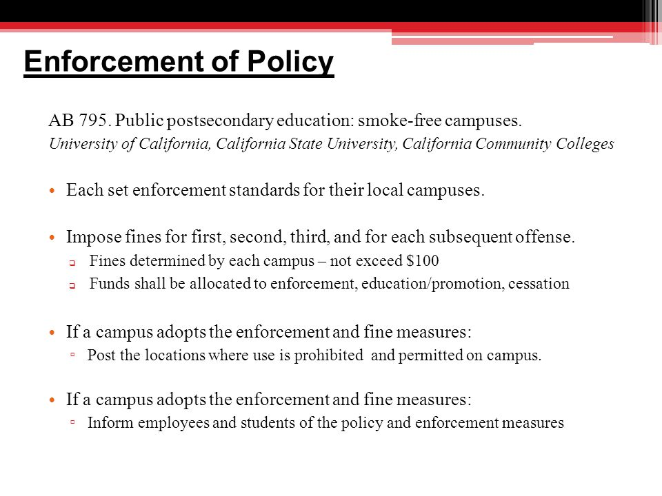Enforcement of Policy AB 795. Public postsecondary education: smoke-free campuses.