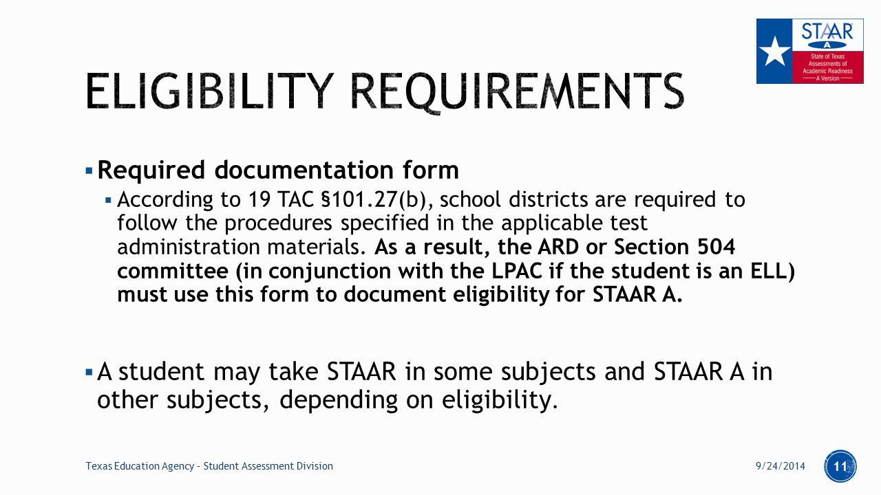  Required documentation form  According to 19 TAC §101.27(b), school districts are required to follow the procedures specified in the applicable test administration materials.