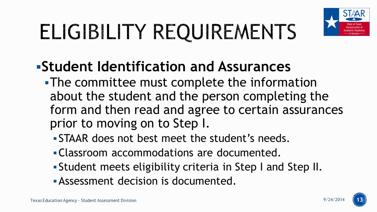  Student Identification and Assurances  The committee must complete the information about the student and the person completing the form and then read and agree to certain assurances prior to moving on to Step I.
