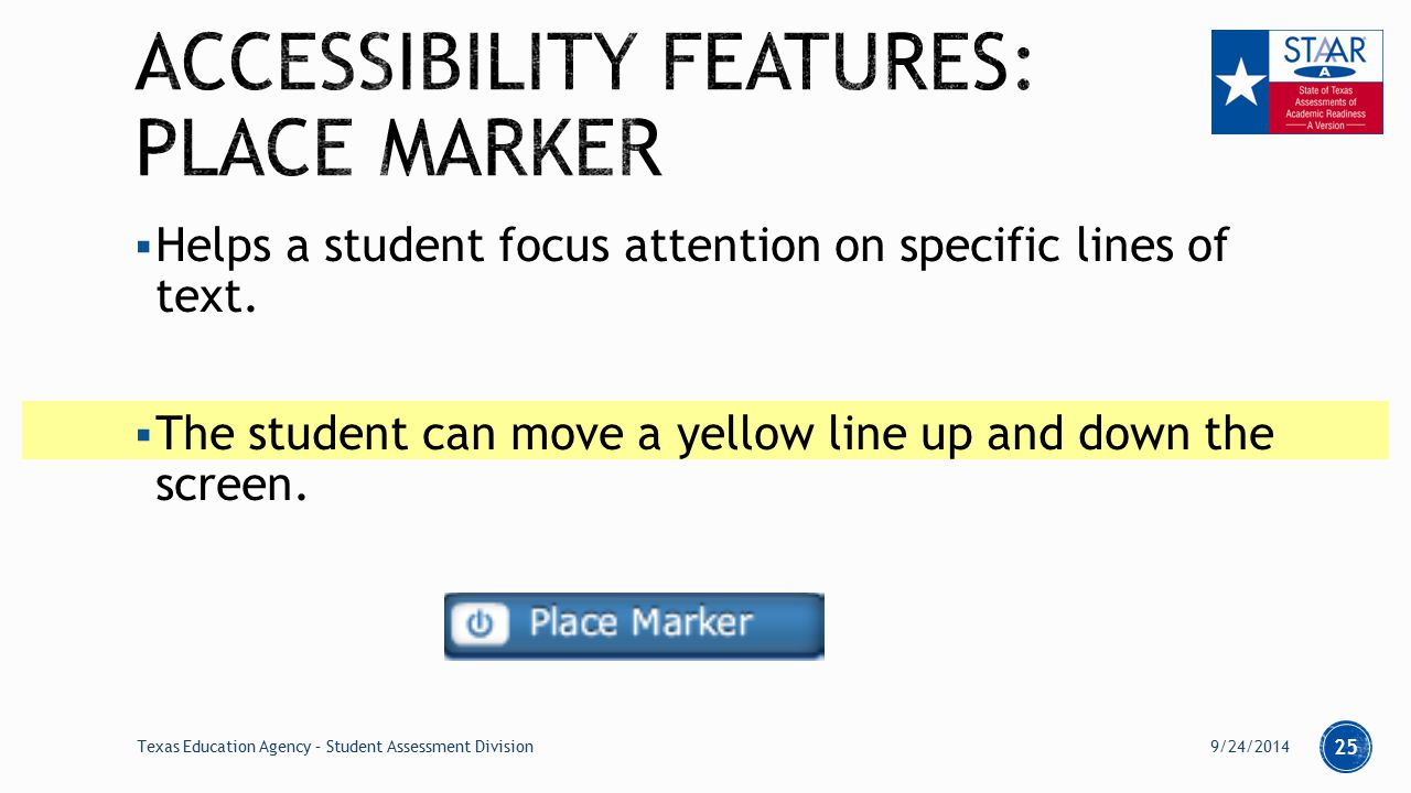  Helps a student focus attention on specific lines of text.