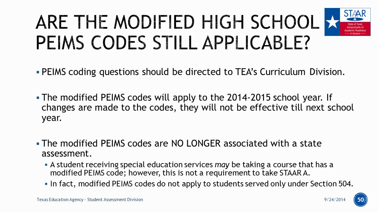  PEIMS coding questions should be directed to TEA's Curriculum Division.
