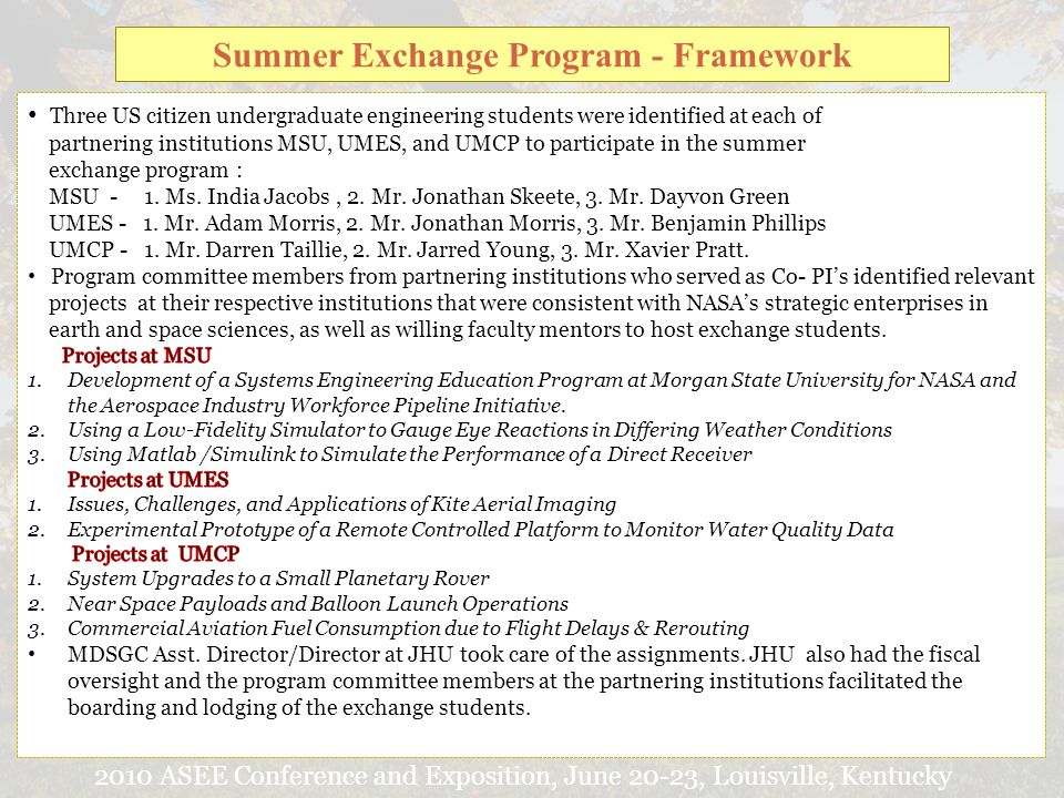 2010 ASEE Conference and Exposition, June 20-23, Louisville, Kentucky Summer Exchange Program - Framework
