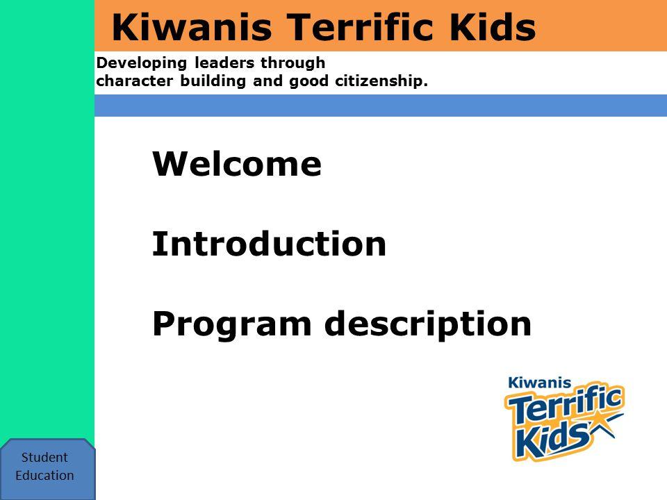 Kiwanis Terrific Kids How with this program help me.