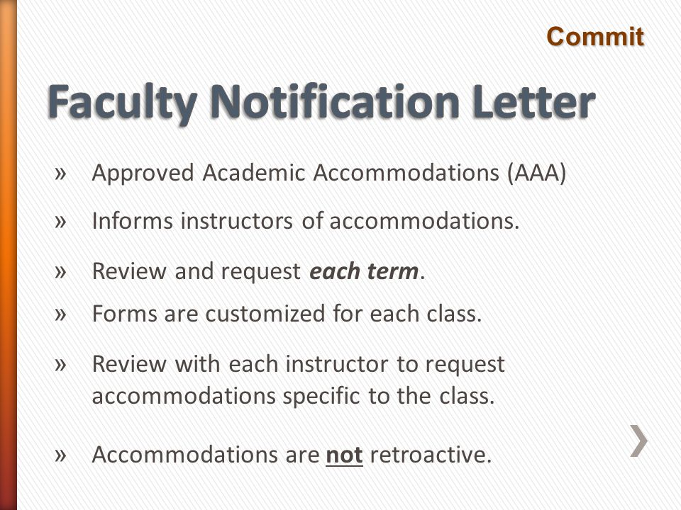 » Approved Academic Accommodations (AAA) » Informs instructors of accommodations.