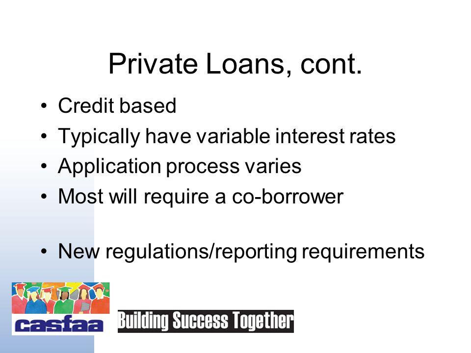 Private Loans, cont.