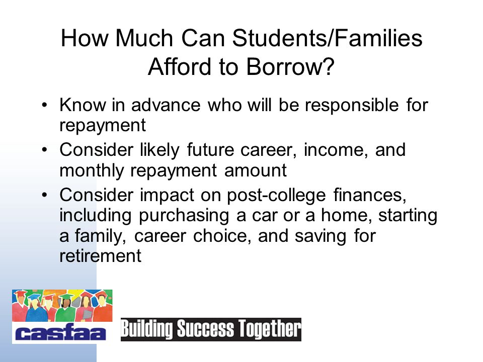 Minimizing Loan Burden, cont. Work vs. loans –How much work is too much.