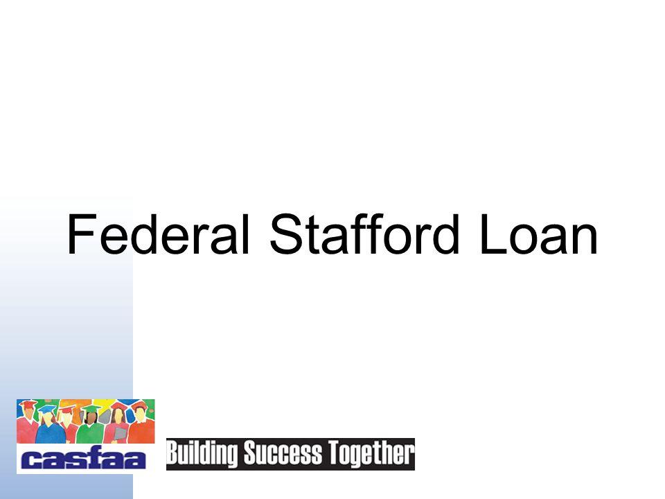 Federal Loan Programs Stafford Perkins PLUS (Parent / Graduate)
