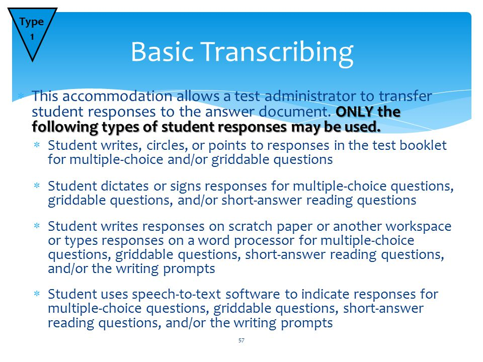 ONLY the following types of student responses may be used.