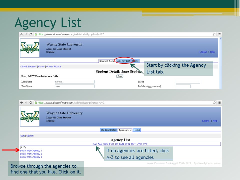 Agency List If no agencies are listed, click A-Z to see all agencies Browse through the agencies to find one that you like.