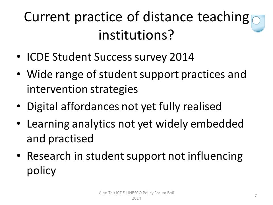 Current practice of distance teaching institutions.