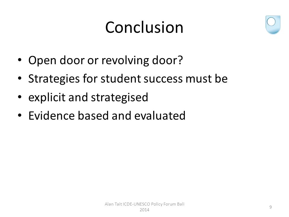 Conclusion Open door or revolving door.
