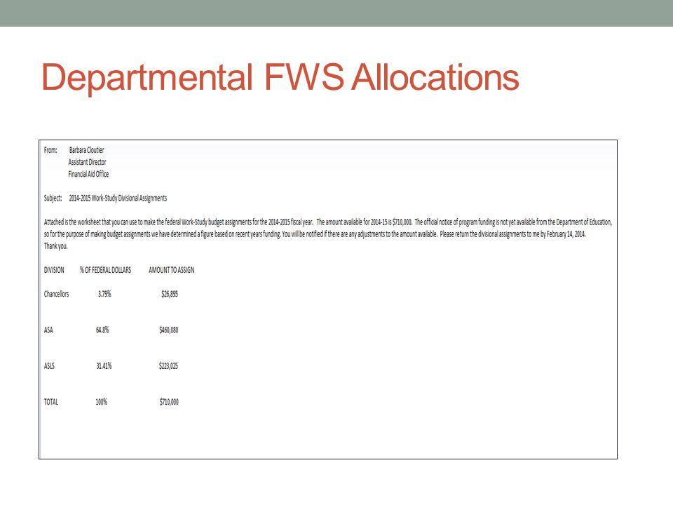 Departmental FWS Allocations