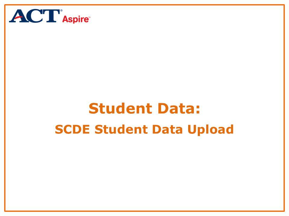Student Data: SCDE Student Data Upload