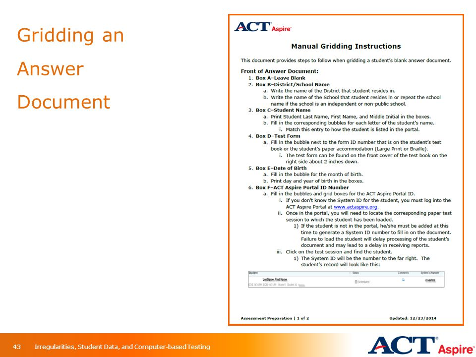 Gridding an Answer Document Irregularities, Student Data, and Computer-based Testing43