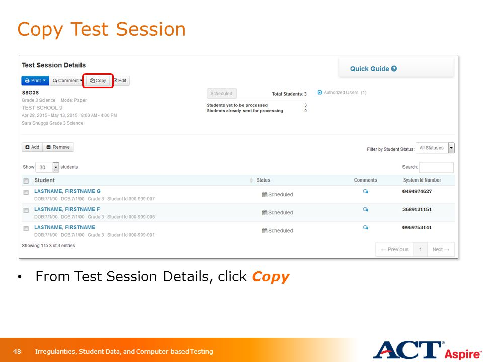Copy Test Session From Test Session Details, click Copy Irregularities, Student Data, and Computer-based Testing48