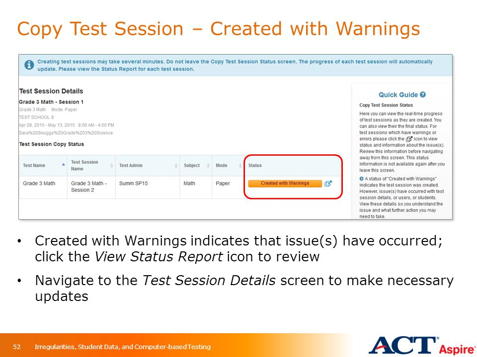 Copy Test Session – Created with Warnings Created with Warnings indicates that issue(s) have occurred; click the View Status Report icon to review Nav