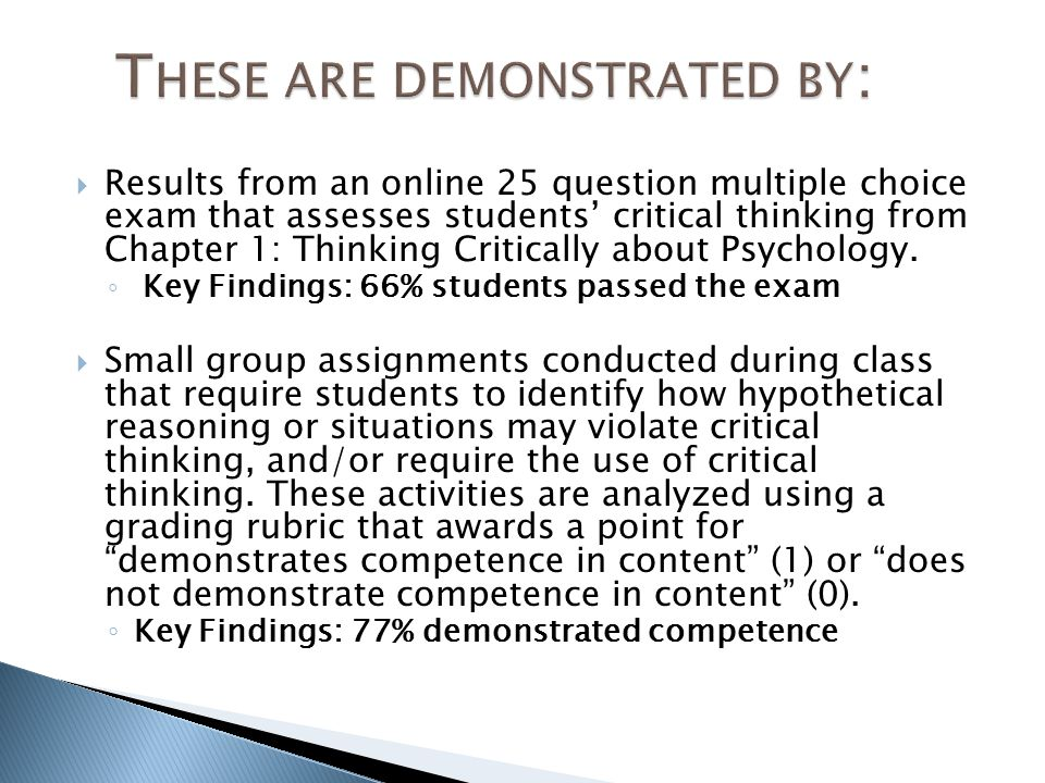 Results from an online 25 question multiple choice exam that assesses students' critical thinking from Chapter 1: Thinking Critically about Psychology.