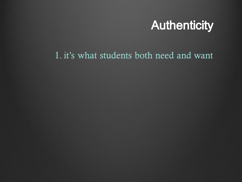 1.it's what students both need and want