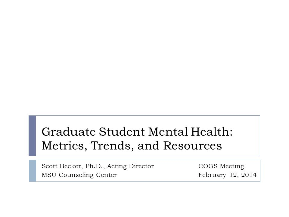 Overview Graduate Student Mental Health