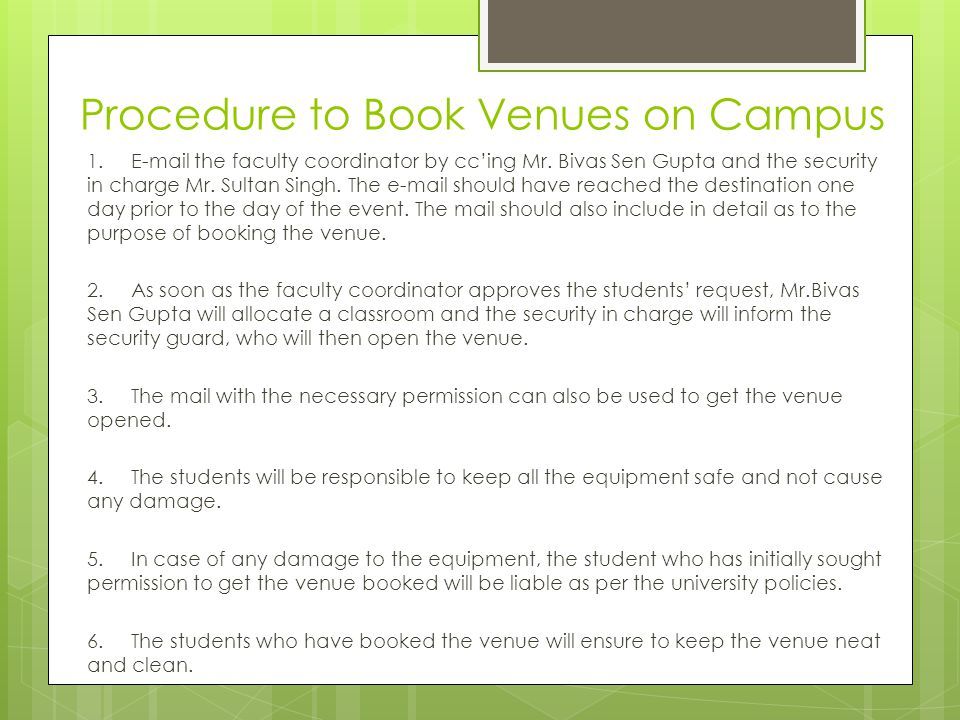 Procedure to Host Events  Individual Students contact a specific society that the event can be tied up with.
