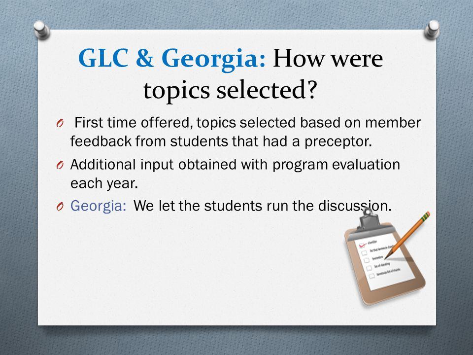 GLC & Georgia: How were topics selected.