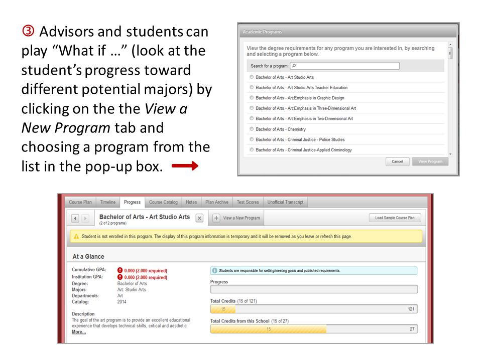 " Advisors and students can play ""What if …"" (look at the student's progress toward different potential majors) by clicking on the the View a New Prog"