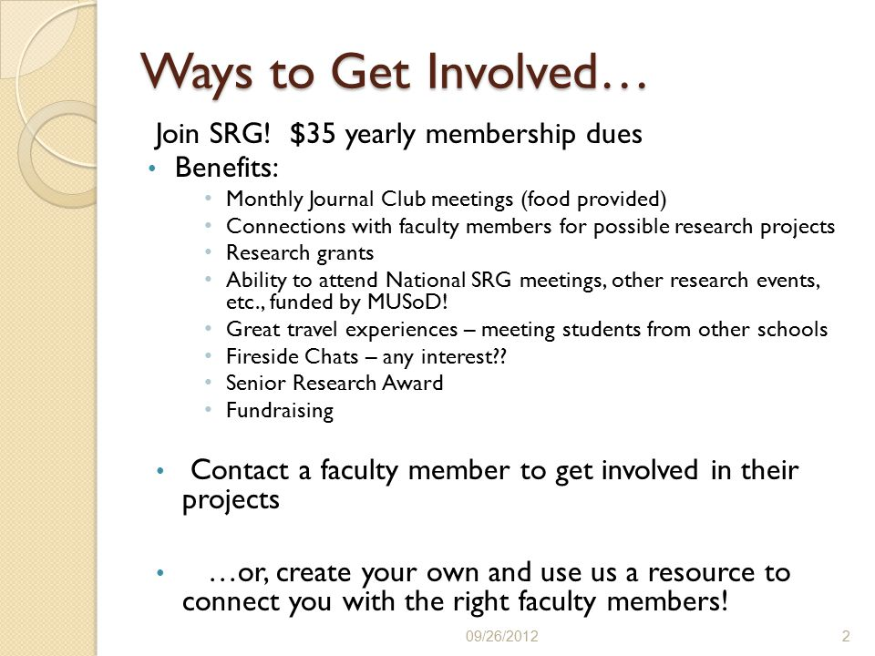 Ways to Get Involved… Join SRG.