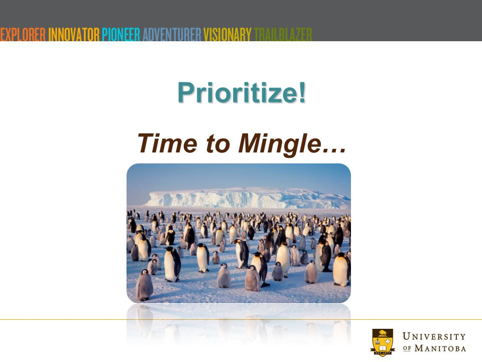 Prioritize! Time to Mingle…