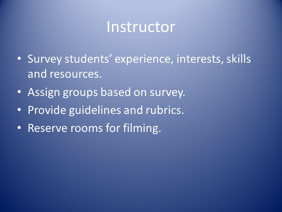 Instructor Survey students' experience, interests, skills and resources.