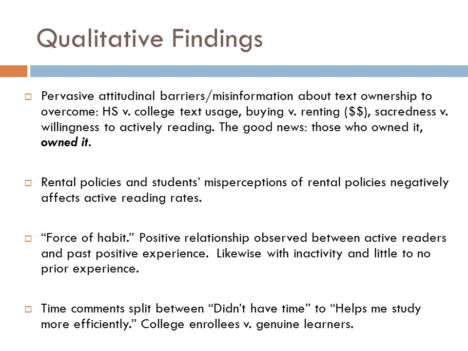 Qualitative Findings  Pervasive attitudinal barriers/misinformation about text ownership to overcome: HS v.